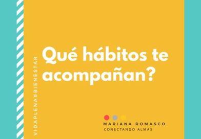 «¿Qué hábitos te acompañan?», por M. Romasco.