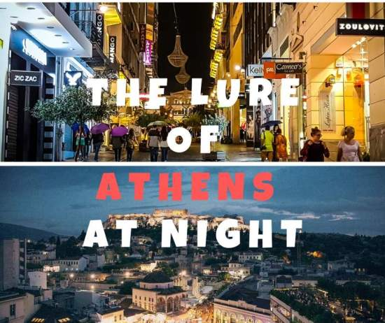 THE LURE OF ATHENS AT NIGHT