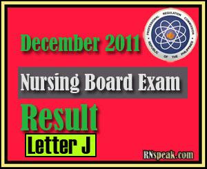 Letter J December 2011 Nursing Board Exam