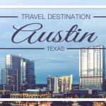 Travel Nursing Destination Austin, TX