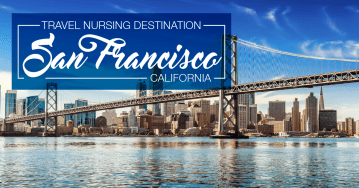 Travel Nursing San Francisco, CA