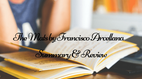 "Summary and Review of ""The Mats,"" a short story by Francisco Arcellana"