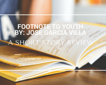 """Review of """"Footnote to Youth,"""" a short story by Jose Garcia Villa"""