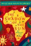 the-shadow-of-the-sun-by-ryszard-kapuscinski.jpg