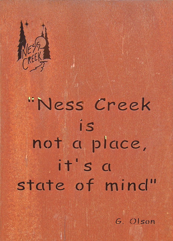 Ness Creek is not a place, it's a state of mind