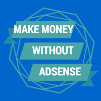 Image result for Earn Money Without AdSense