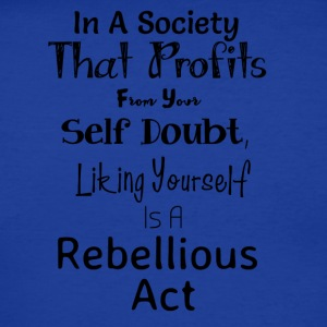 in-a-society-that-profits-from-your-self-doubt-li-men-s-polo-shirt