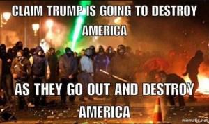 CLAIM TRUMP IS DESTORYING AMERICA IS DESTROYING ITSELF