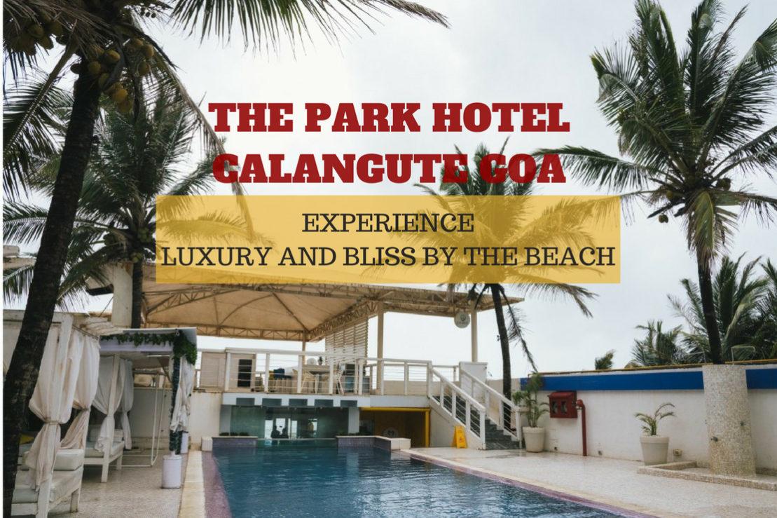 The Park Hotel Calangute