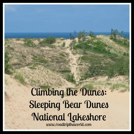 Climbing the Dunes: Sleeping Bear Dunes National Lakeshore