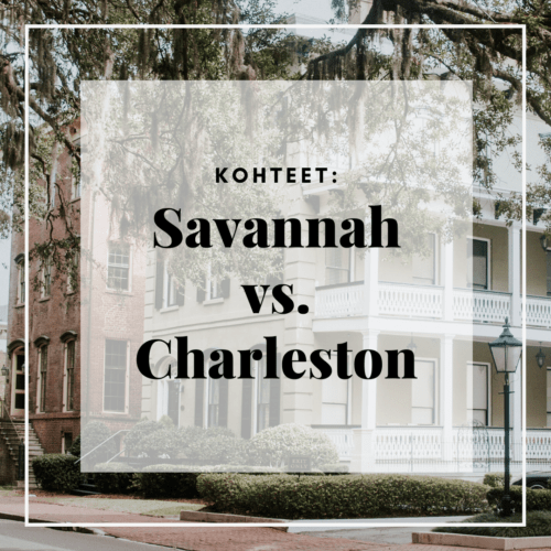 Kohteet: Savannah vs. charleston