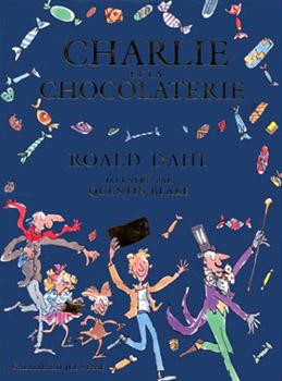 Charlie Et La Chocolaterie Roald Dahl : charlie, chocolaterie, roald, Charlie, Chocolaterie, Cover, Roald