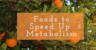 foods speed up metabolism