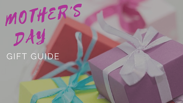 mothers day gift guide picky moms