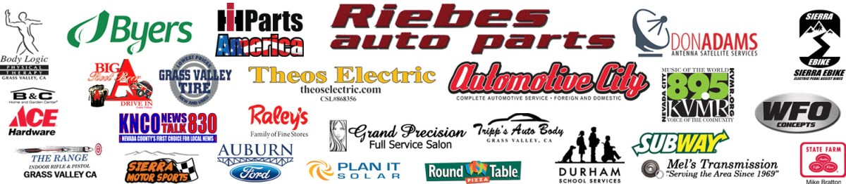 Special Thanks to our Show Sponsors: Riebes Auto Parts, Body Logic, Byers, IH Parts America, Automotive City, Don Adams, Theos Electric, Sierra Bikes, B&C Ace Hardware, Big As, Grass Valley Tire, KNCO, KVMR, Raleys, Grand Precision Salon, Subway, WFO Concepts, The Range, Sierra Motor Sports Auburn Ford, Simply Country, Plan It Solar, Tripps Auto Body, Round Table - Grass Valley, Durham School Services, Mel's Transmission, State Farm- Mike Bratton