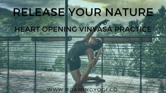 Release Your Nature Heart Opening Practice