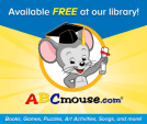 ABCmouse.com logo saying available free at our library! with books, games, puzzles, art activities, songs and more!