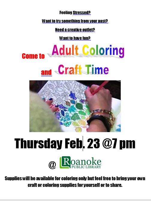 Adult Coloring and Craft Time for February 23, 2017 flyer