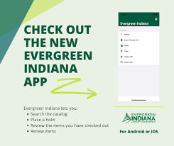 Check out the new Evergreen Indiana APP