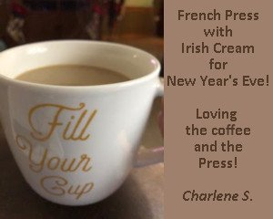 Customer testimony of coffee and french press