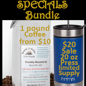 20 oz press limited supply at $20, bundle with a pound of coffee starting at $10