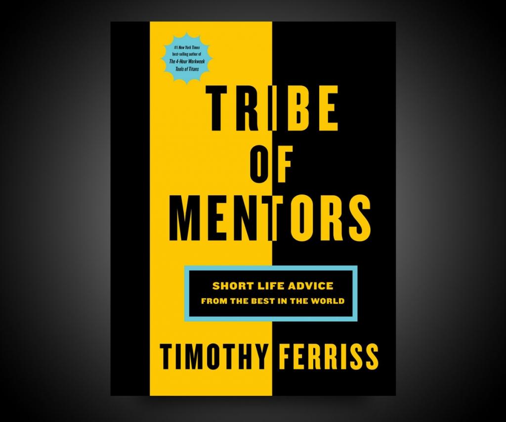 tribe of mentors short life 30157 1024x853 - 6 libros que necesitas leer si quieres ser un exitoso millonario