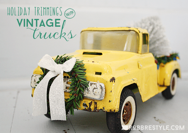 Holiday Trimmings with Vintage Trucks