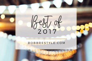 Best of 2017 Robb Restyle