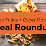 My Favorite Black Friday Cyber Monday Deals Roundup