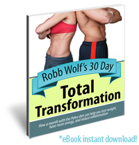 Robb Wolf's 30 Day Total Transformation – Interactive eBook Guide