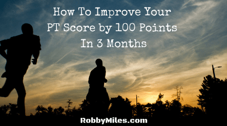 How To Improve Your PT Score by 100 Points In 3 Months