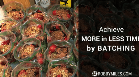 Achieve More In Less Time By Batching