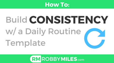 Build Consistency with a Daily Routine Template