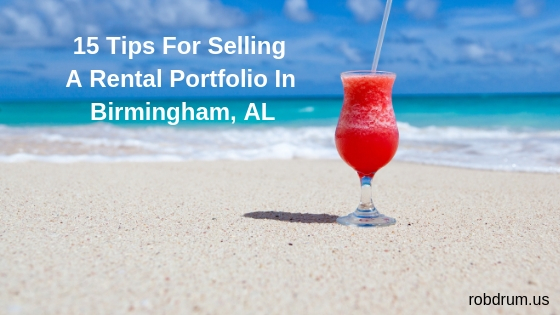 15 Tips For Selling A Rental Portfolio In Birmingham, AL