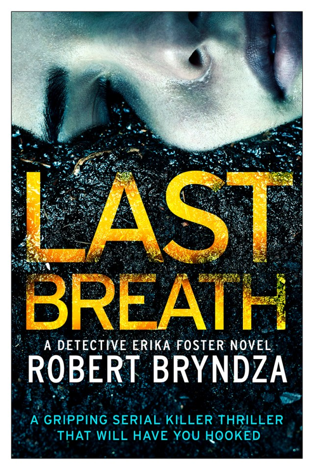 Last Breath: A gripping serial killer thriller that will have you hooked (Detective Erika Foster #4)