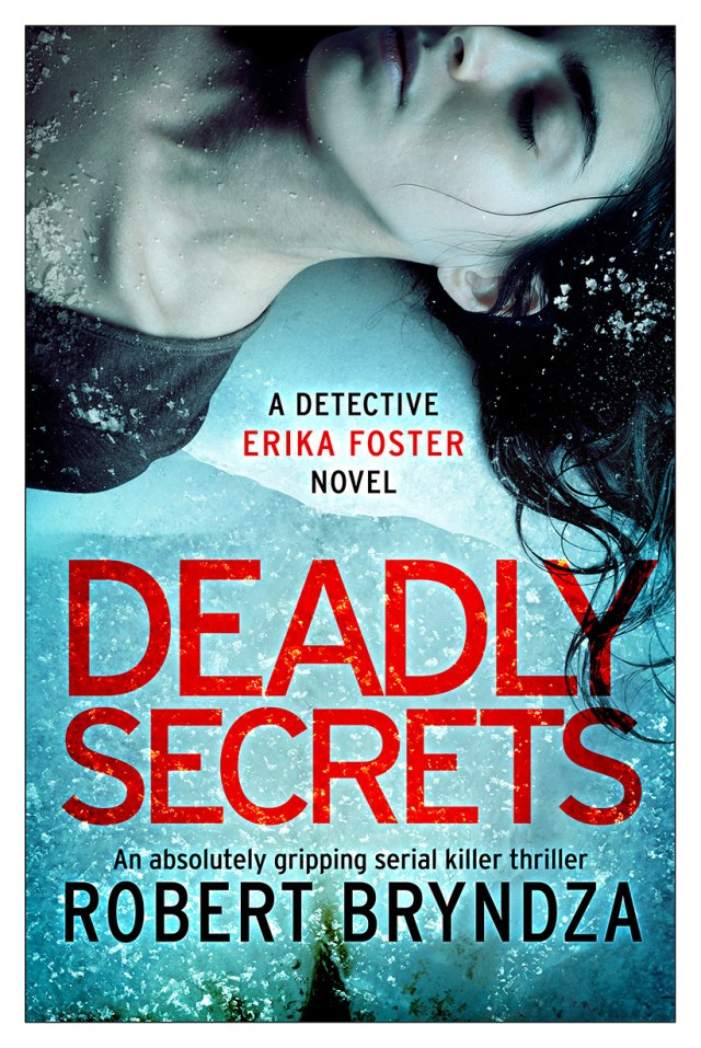 Deadly Secrets: An absolutely gripping crime thriller (Detective Erika Foster #6)