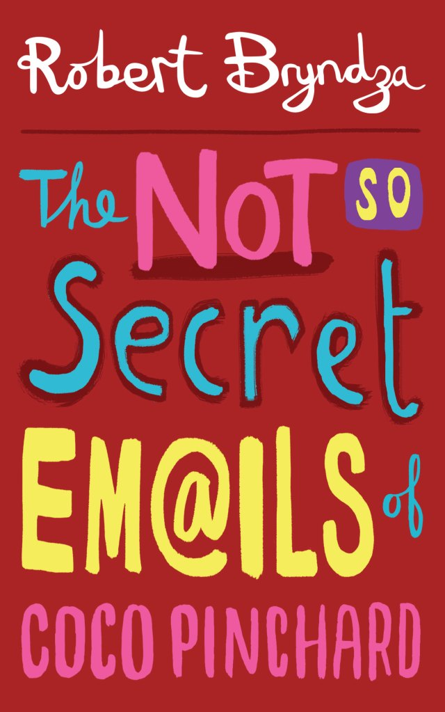 The Not So Secret Emails of Coco Pinchard (Coco Pinchard #1)