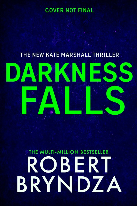 Darkness Falls (Kate Marshall #3) Pre-order U.K Commonwealth edition