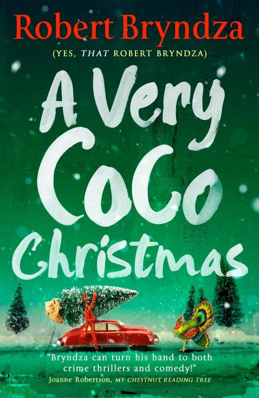 A Very Coco Christmas (Coco Pinchard Series)