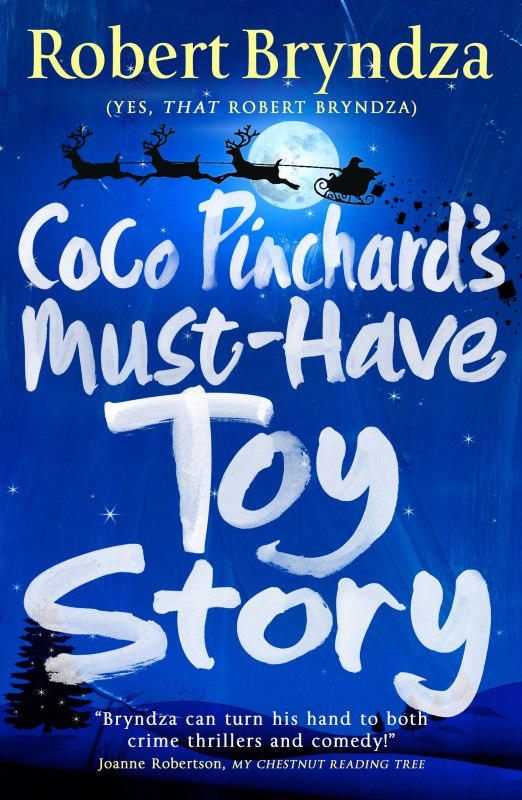 Coco Pinchard's Must-Have Toy Story (Coco Pinchard Series)