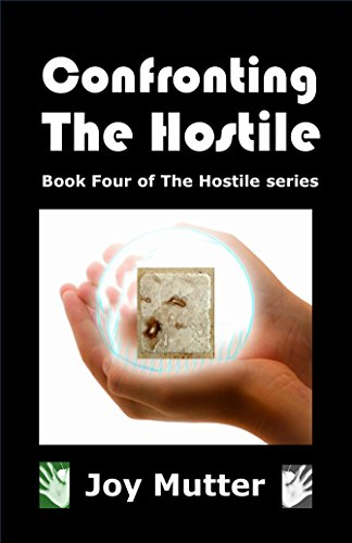 Confronting the Hostile by Joy Mutter