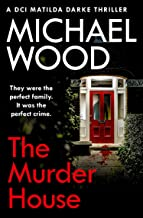 The Murder House by Michael Wood