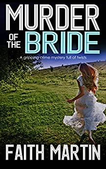 Murder of the Bride by Faith Martin