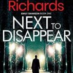 Next to Disappear by Malcolm Richards