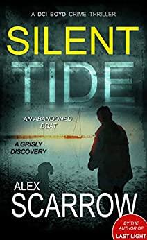 Silent Tide by Alex Scarrow
