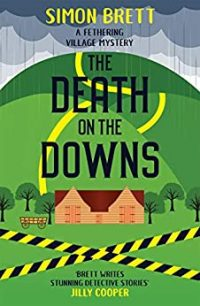 The Death on the Downs by Simon Brett