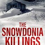 The Snowdonia Killings by Simon McCleave