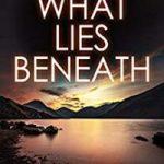 What Lies Beneath by Bill Kitson