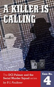 A Killer is Calling by BL Faulkner