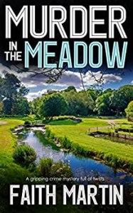 Murder in the Meadow by Faith Martin